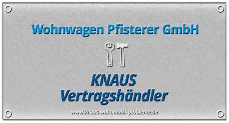 Wohnwagen Pfisterer GmbH – Probleme und schlechte Erfahrungen